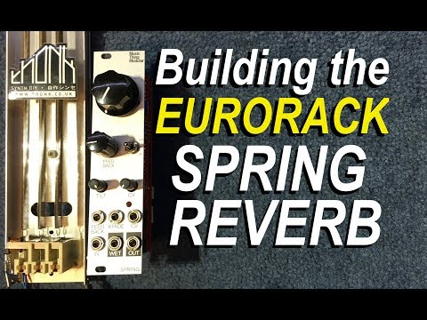 Building the Eurorack Spring Reverb Kit from Thonk