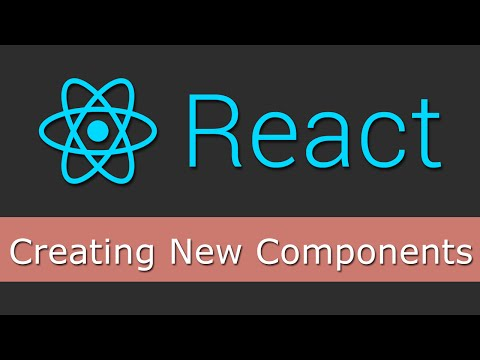 React JS Tutorials for Beginners - 13 - Creating New Components