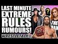 WWE Extreme Rules 2019 Rumours Returns And Surprises WrestleTalk