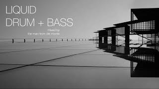 Liquid Drum and Bass Mix 29