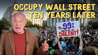 10 Years Since Occupy: What Did We Learn?