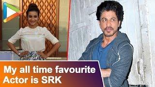 """My all time favourite actor is SHAH RUKH KHAN"": Patralekha   Nanu Ki Jaanu"