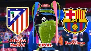 PES 2020 | UEFA Champions League FINAL | Atletico Madrid vs Barcelona | Gameplay PC