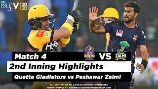 Quetta Gladiators vs Peshawar Zalmi | 2nd Inning Highlights | Match 4 | 22 Feb 2020 | HBL PSL 2020