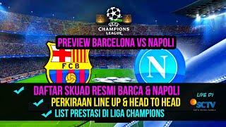 skuad barca & napoli (official) untuk babak 16 besar liga champions 2019-2020 (preview)