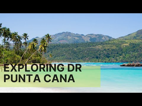 DR Vlog - Samana, Punta Cana, Santo Domingo