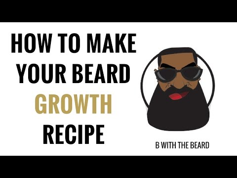 How To Make Your Beard Growth Recipe