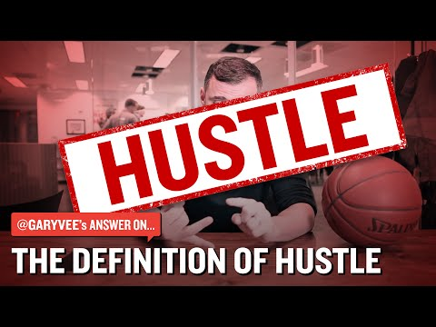 The Definition of Hustle