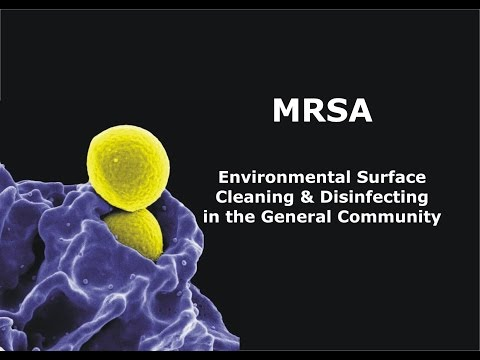 MRSA - Environmental Surface Cleaning & Disinfecting in the General Community
