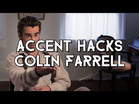 Accent Hacks: How To Do Irish Like Colin Farrell