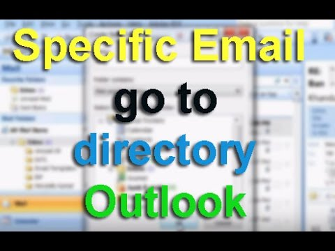 Specific Email automatically go to specific folder Outlook 2007