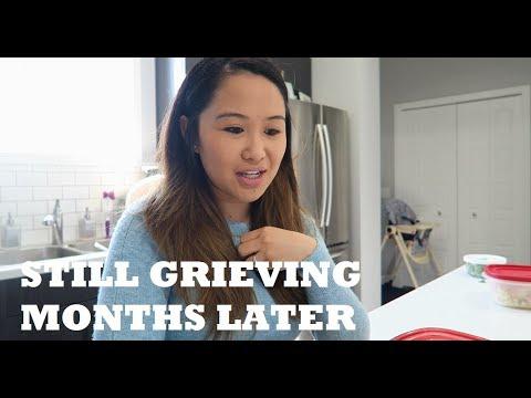 STILL GRIEVING MONTHS LATER