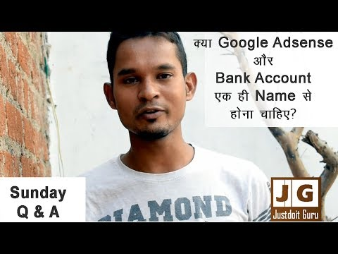 Is the Google AdSense payee name the same as the bank account's name? Sunday Q n A
