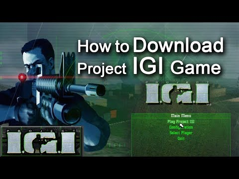 How to Download & Install Project IGI 1 Game Free in Windows xp/7/8/10