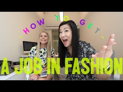 How to get a job in the fashion industry | Advice