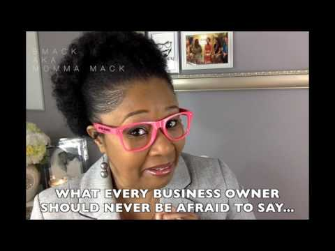 What Every Business Owner Should Never Be Afraid to Say