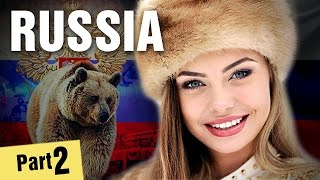10 Incredible Facts About Russia - Part 2