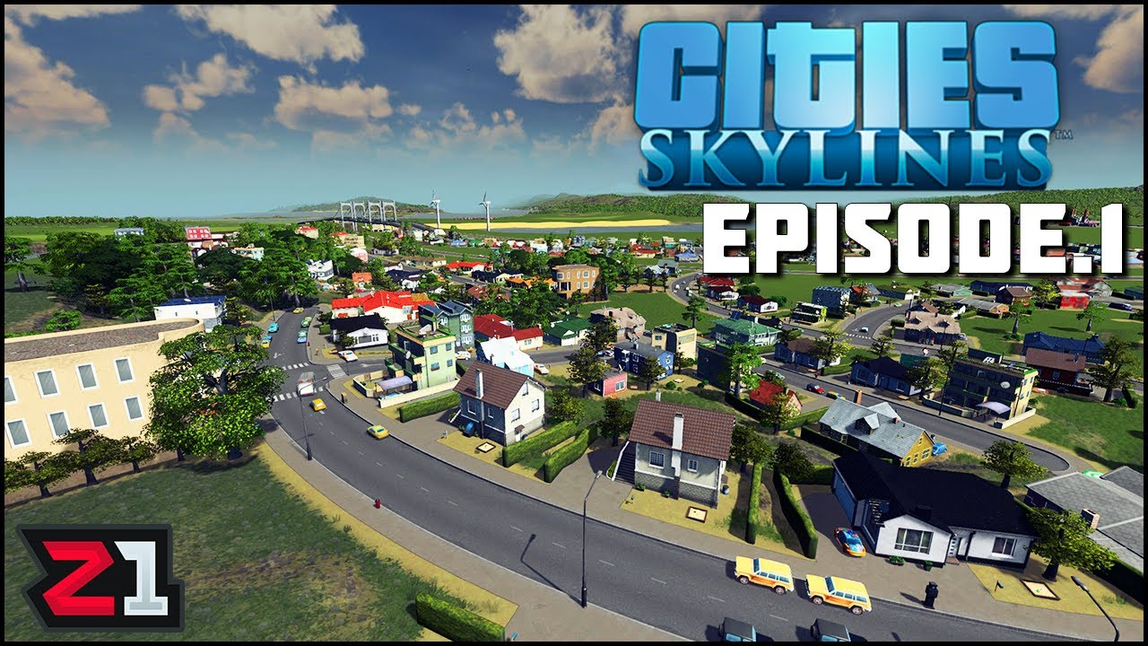 Starting A Fresh NEW City! Cities Skylines Episode 1   Z1 Gaming