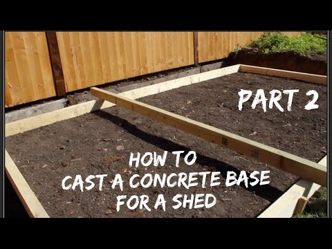 How to Lay a Concrete Base for a Shed   Part Two