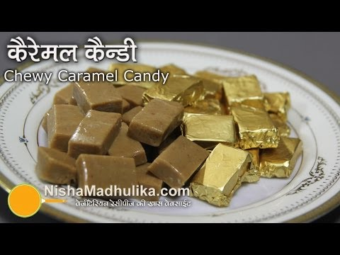 Soft Chewy Caramel Candies Recipe - Caramel Candy Recipe without Corn Syrup