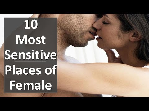 Most Sensitive Places of Female - 10 Body Spots Your Man Wants You to Touch