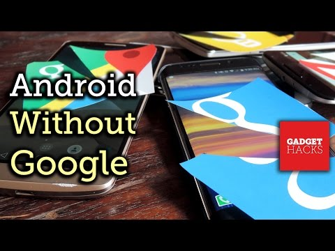 Remove All Traces of Google from Your Android Phone or Tablet [How-To]