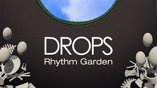 Drops: Rhythm Garden  |  Oculus Rift