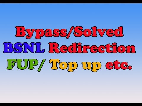 How to get rid of bsnl redirection/Fup/Bsnl topup problem