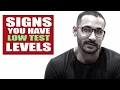 Signs you have low test levels- dont ignore