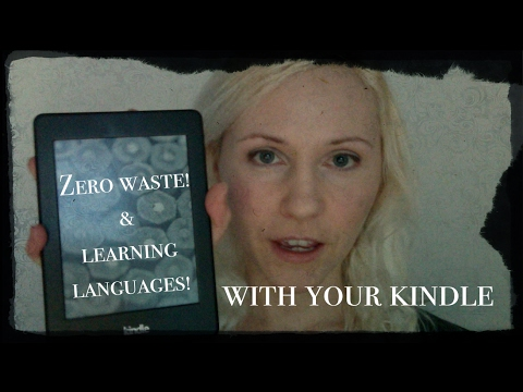 Zero waste & language learning with your Kindle!