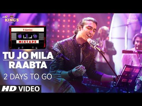 T-Series Mixtape : Tu Jo Mila /Raabta Song  | 2 Days to Go |  Shirley Setia & Jubin Nautiyal