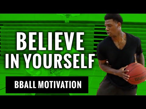 Why Do Basketball Players Struggle With Confidence...Here's some motivation for them