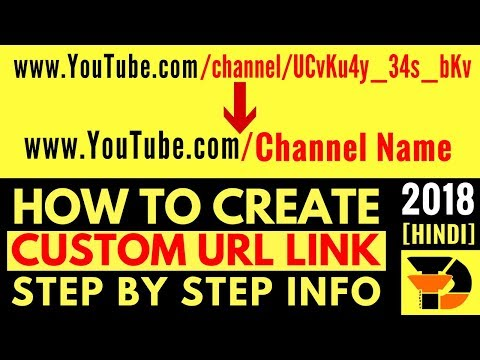 [2018] How to Change URL Link for Your YouTube Channel [Hindi+English Sub] | Create Custom URL