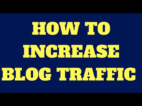 How to Increase Blog Traffic and Get More Readers