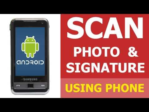 How to #32 Scan Photo and Signature using Android Phone