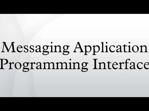Messaging Application Programming Interface