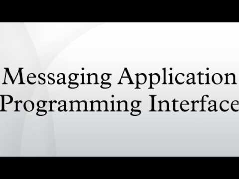 Messaging Application Programming Interface