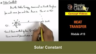 19. Physics | Heat Transfer | Solar Constant | by Ashish Arora