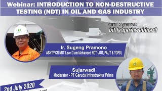 Introduction to Non-Destructive Testing (NDT) in Oil and Gas Industry