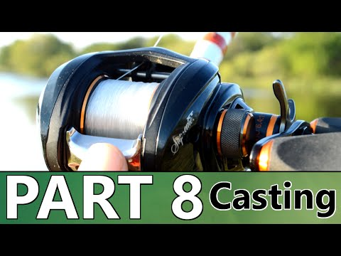Beginner's Guide to BASS FISHING - Part 8 - How to Use a Baitcast Reel