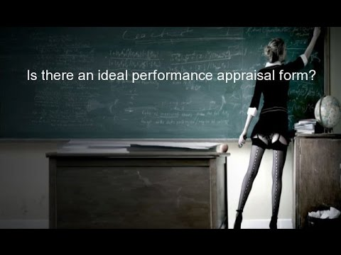 Is there an ideal performance appraisal form?