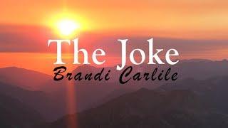 Brandi Carlile  The Joke Lyric Video