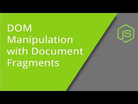 DOM Manipulation with Document Fragments