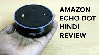 हिंदी Amazon Echo Dot unboxing & review in Hindi