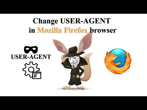 Change USER AGENT in Mozilla Firefox browser