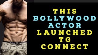 This bollywood actor launched TG Connect   Take a guess
