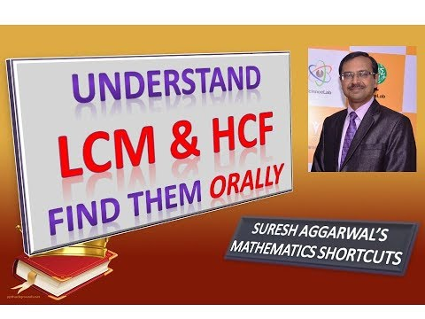 Trick 224 - Understand and Find LCM & HCF Orally