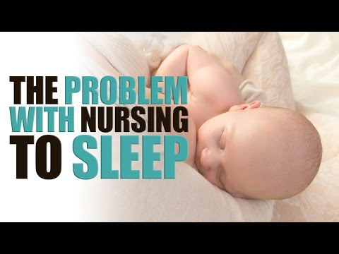 The Problem With Nursing Your Baby to Sleep