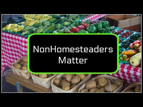 NON~Homesteaders Matter!