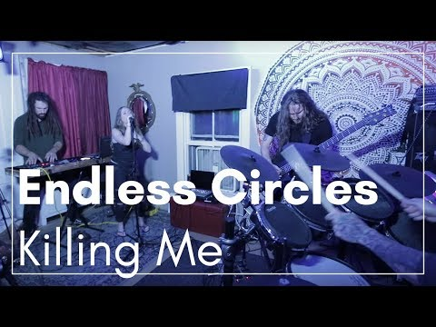 Endless Circles- Killing Me (Live With Hodgepodge)
